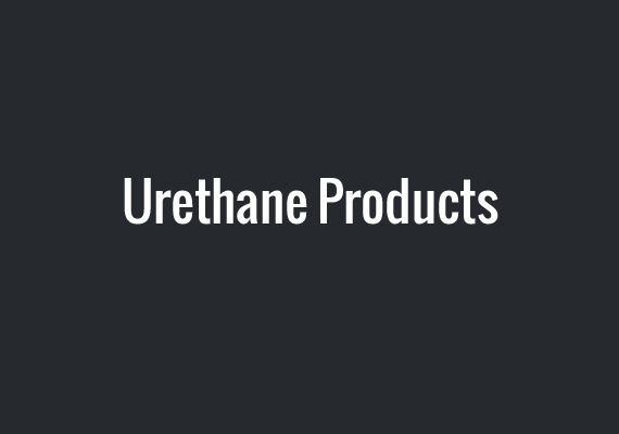 Urethane Products